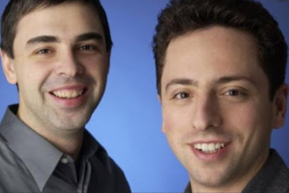 Kisah Sukses Pendiri Google Larry Page dan Sergey Brin, Technoprenuer Paling Sukses Di Dunia!