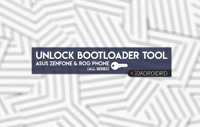 Unlock Bootloader App Asus Zenfone & Asus ROG Phone, APK Unlock Bootloader Asus Zenfone dan ROG Phone, Download APK UBL Asus Zenfone dan ROG Phone, Download Unlock Tool Asus Zenfone dan ROG Phone, APK Unlock TOOL Asus Android, Download APK UBL Asus