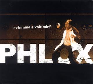 Phlox - 2007 - Rebimine + Voltimine