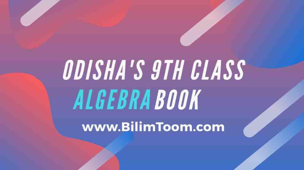 Odisha 9th Class Algebra Book PDF Download