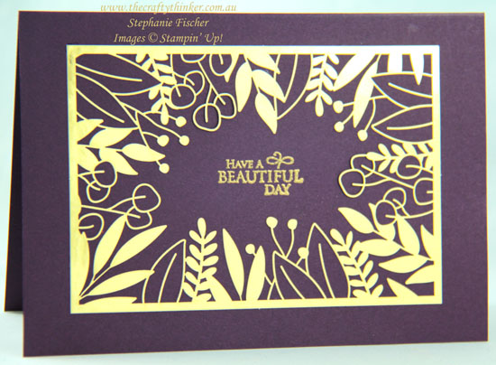 #thecraftythinker #stampinup #cardmaking #sneakpeek2020annualcatalogue #forevergold , sneak peek 2020 annual catalogue, Forever Gold Laser Cut, Greenery embossing folder, Stampin' Up Demonstrator, Stephanie Fischer, Sydney NSW