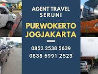 Jadwal Travel Purwokerto Jogja - Seruni Travel