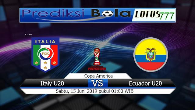 Prediksi Skor Bola Italy U20 vs Ecuador U20 Sabtu15 Juni 2019