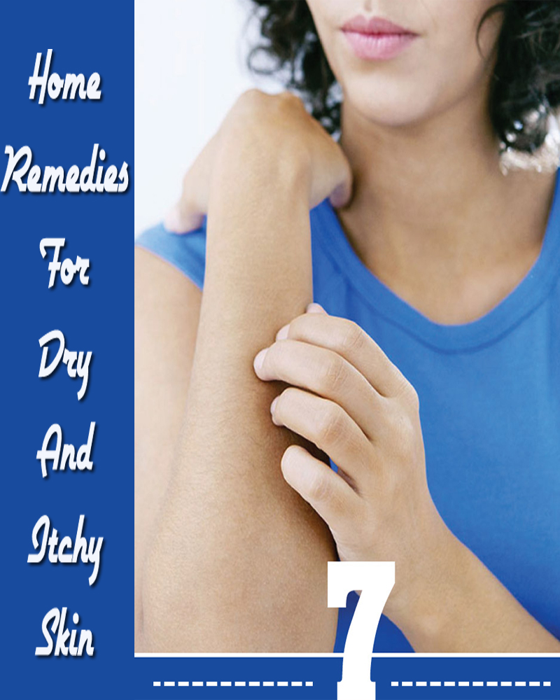 7 Home Remedies For Dry And Itchy Skin
