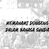 Memahami Dongeng Dalam Bahasa Sunda