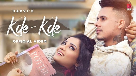 Kde – Kde Song Lyrics : Harvi | Adda Khan | Harmony |Bang Music | Latest Punjabi Songs 2021 Lyrics Planet