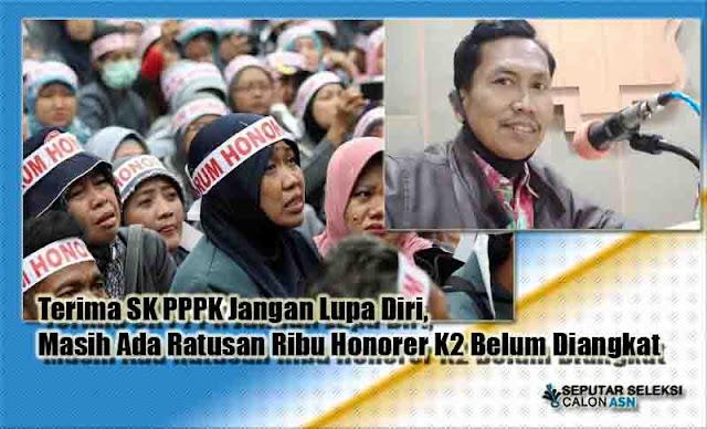 Terima SK PPPK Jangan Lupa Diri, Masih Ada Ratusan Ribu Honorer K2 Belum Diangkat