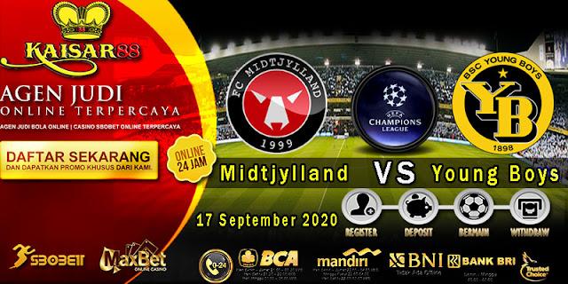 Prediksi Bola Terpercaya Liga Champions Midtjylland vs Young Boys 17 September 2020