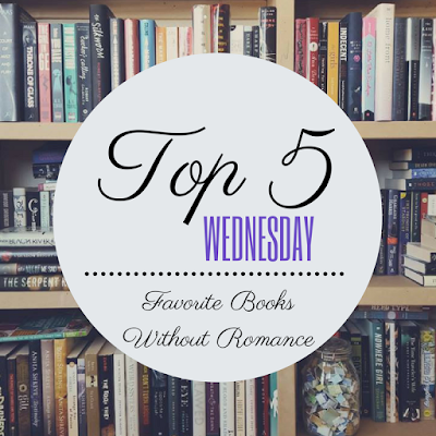 TOP 5 WEDNESDAY: Favorite Books Without Romance