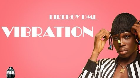 fireboy-dml-vibration-lyrics.html