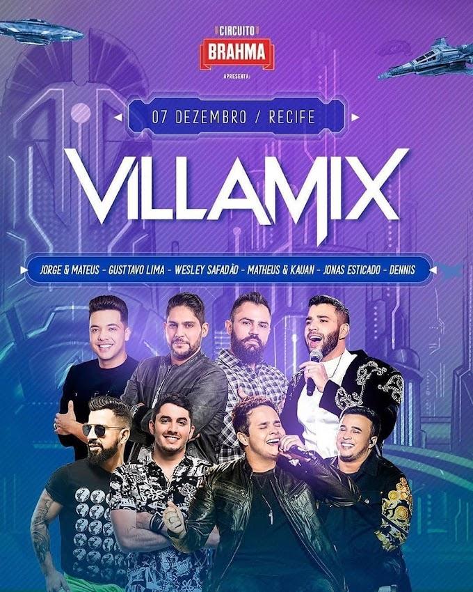 Villa Mix Recife - PE 07 de Dezembro 2019