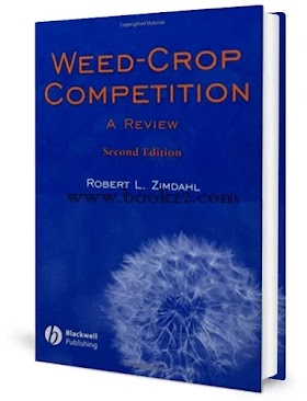 Weed-Crop Competition A Review Second Edition by  Robert L. Zimdahl