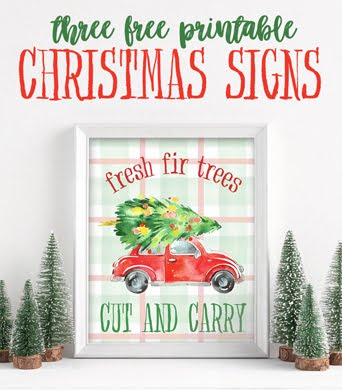 Our current reader favorite? Free Printable Christmas Signs:
