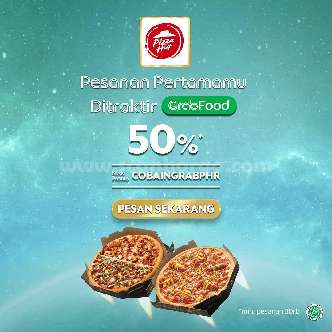 Promo PIZZA HUT DISKON 50% Khusus pemesanan via GRABFOOD