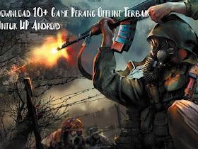 Game Perang Offline Terbaik Android - Responsive Blogger Template