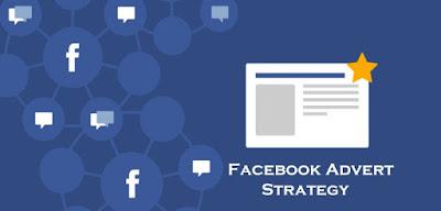 Tips on FB Advertisement - Facebook Advert Strategy – Advertising Strategies on Facebook