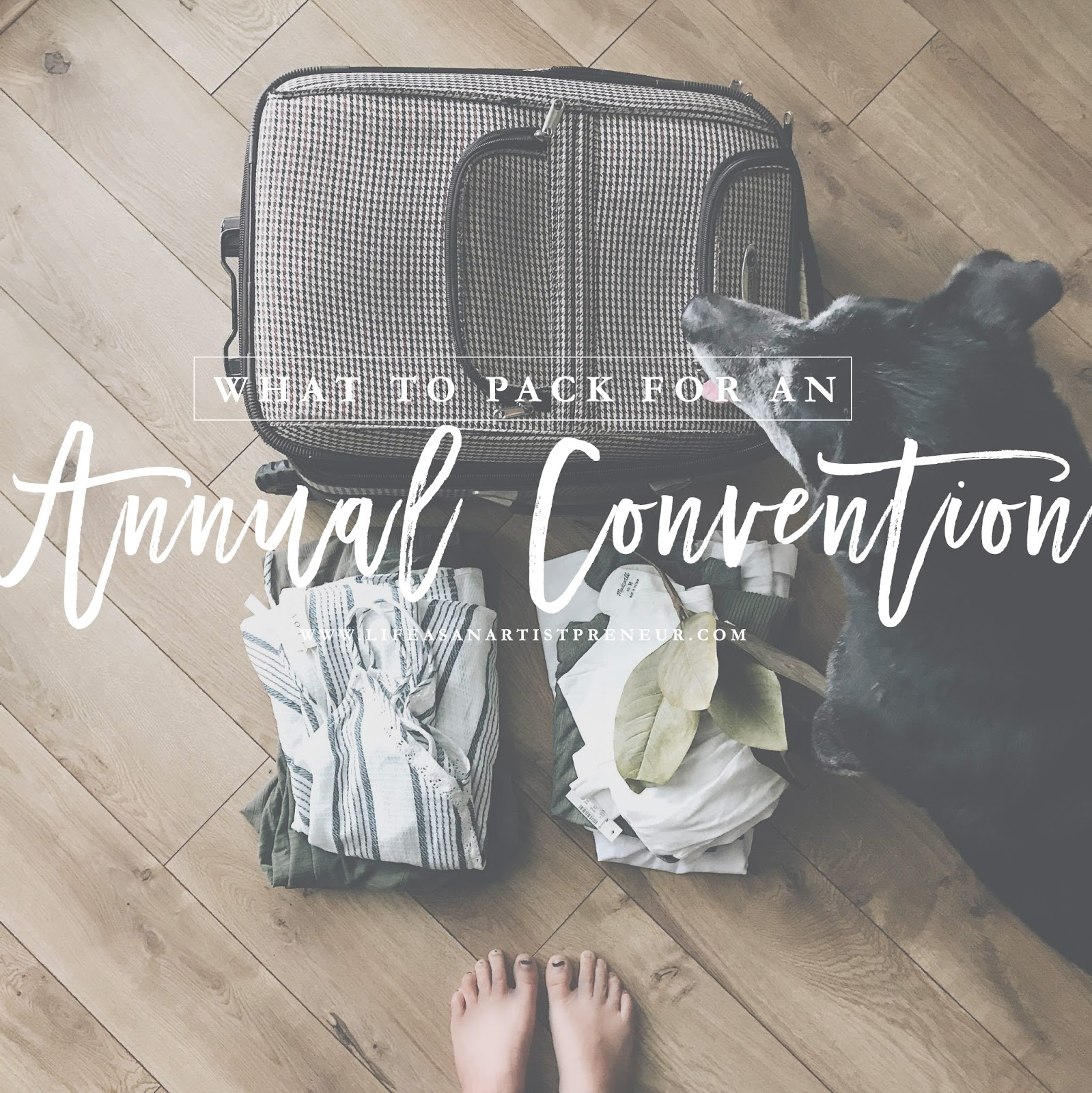 WHAT TO PACK FOR YOUR COMPANYS ANNUAL CONFERENCE CONVENTION