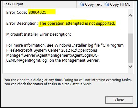Just for admins 2016 if you are pushing scom 2012 r2 agent and it fails with error code 80004021 and error description is the operation attempted is not supported fandeluxe Image collections