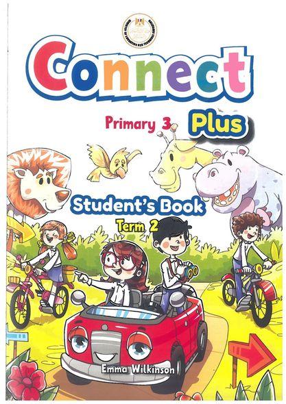 كتاب الطالب connect 3 plus SB للصف الثالث الإبتدائى كونكت بلس الترم الثانى 2021