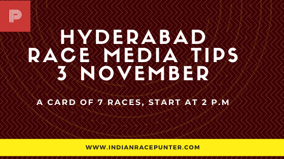 Hyderabad Race Media Tips 3 November