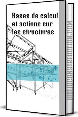 Bases de calcul et actions sur les structures | Eurocode 1