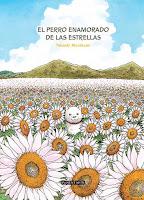 """Portada del cómic """"El perro enamorado de las estrellas"""", de Takashi Murakami"""