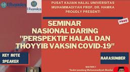 [Webinar] Seminar Nasional Daring Perspektif Halal dan Toyyib Vaksin Covid-19