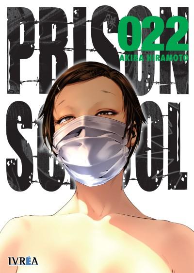 """Reseña de """"PRISON SCHOOL"""" (Kangoku Gakuen / 監獄学園) vol.22 de Akira Hiramoto - Ivréa"""