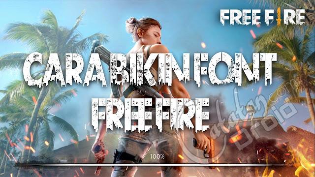 Cara Membuat Tulisan Nama Mirip Font Free Fire Battleground - CatatanDroid.com