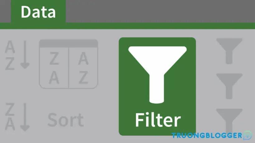 Cách lọc dữ liệu Excel đơn giản bằng công cụ Filter