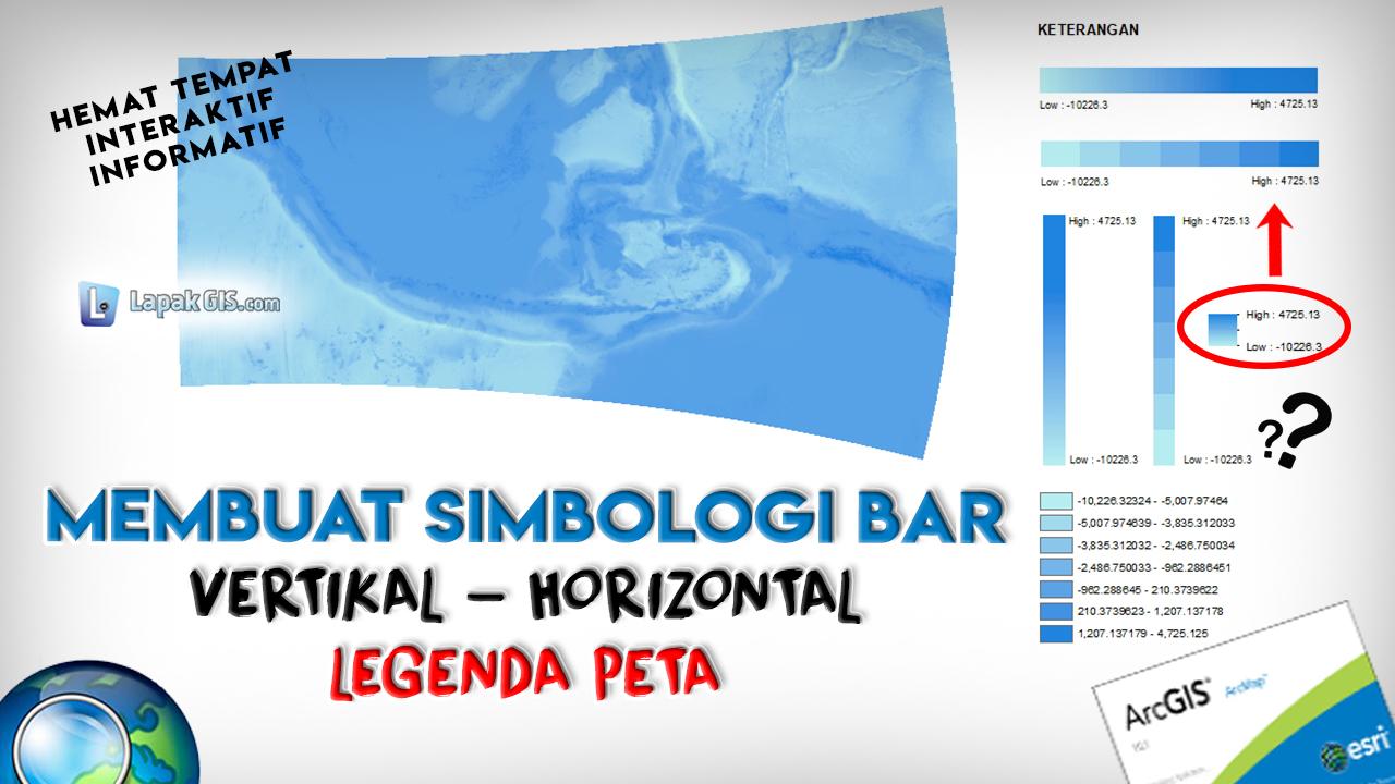 Membuat Bar Vertikal Horizontal untuk Legenda Peta