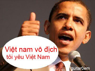 Hình ảnh chế hài hước của Obama - Cảm xúc vui, obama toi yeu Viet Nam