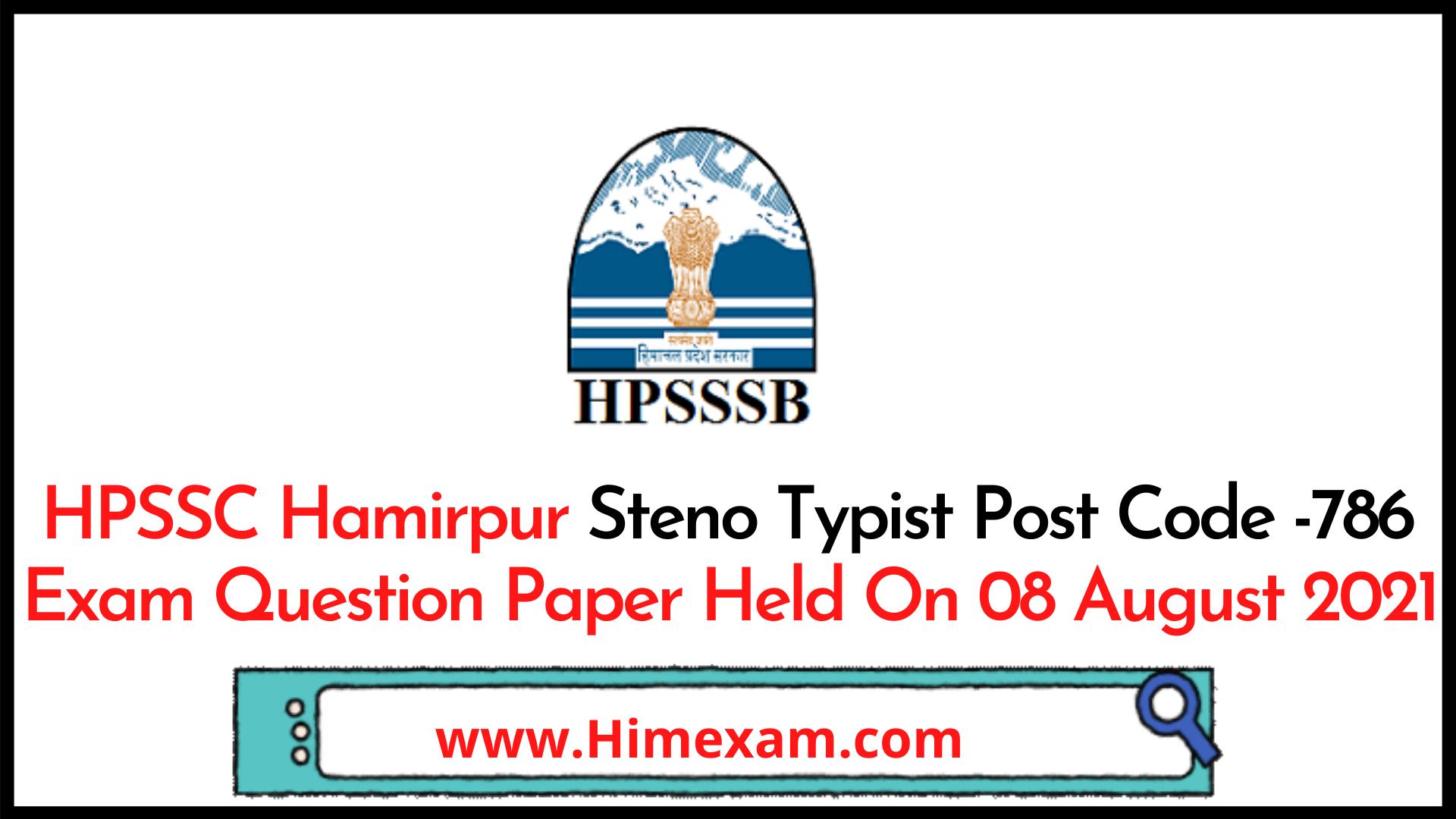 HPSSC Hamirpur Steno Typist  Post Code -786 Exam Question Paper Held On 08 August 2021