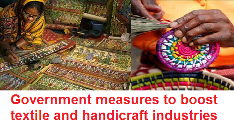 government-measures-to-boost-textile-handicraft-paramnews-industries