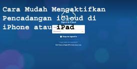Cara Mudah Mengaktifkan Pencadangan iCloud di iPhone atau iPad 1