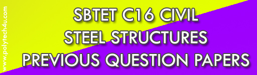 SBTET STEEL STRUCTURES PREVIOUS QUESTION PAPERS C16 DIPLOMA