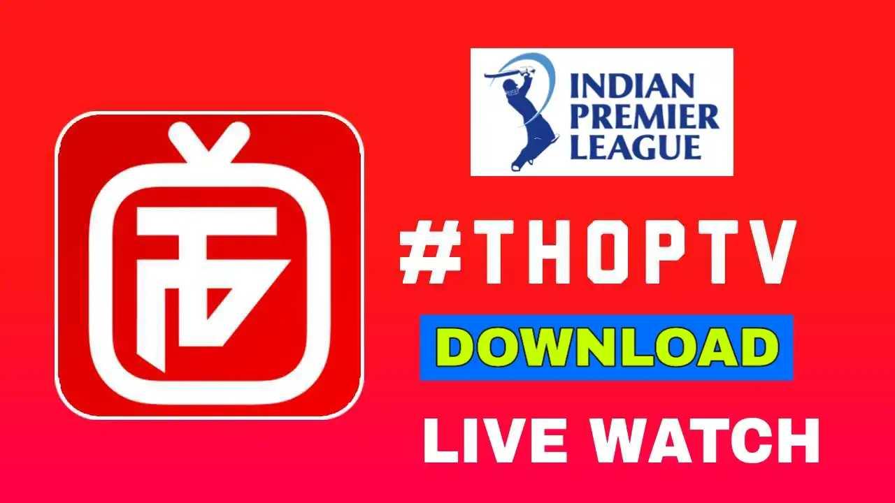 IPL watch free, watch IPL free on thop tv, thop tv, thop tv app,