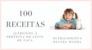 Receitas Para Crianças Com Alergia à Protéina do  Leite de Vaca