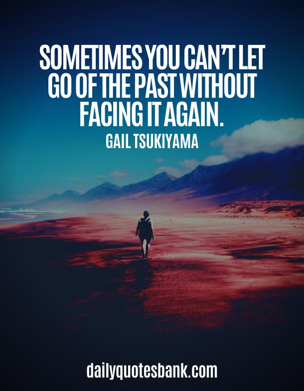 Positive Quotes About Moving On From The Past