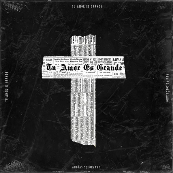 Abdías Solórzano – Tu Amor Es Grande (Single) 2021 (Exclusivo WC)