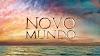 Resumo Novo Mundo: capítulos da novela de 30/07 a 15/08/2020