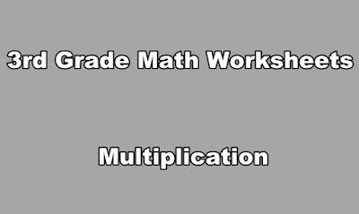 3rd Grade Math Worksheets Multiplication.