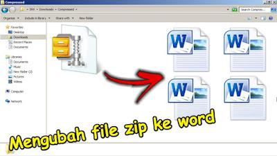 cara mengubah file zip ke word