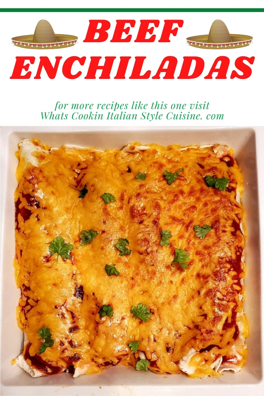 this is a casserole dish of enchiladas and the pin for later recipe