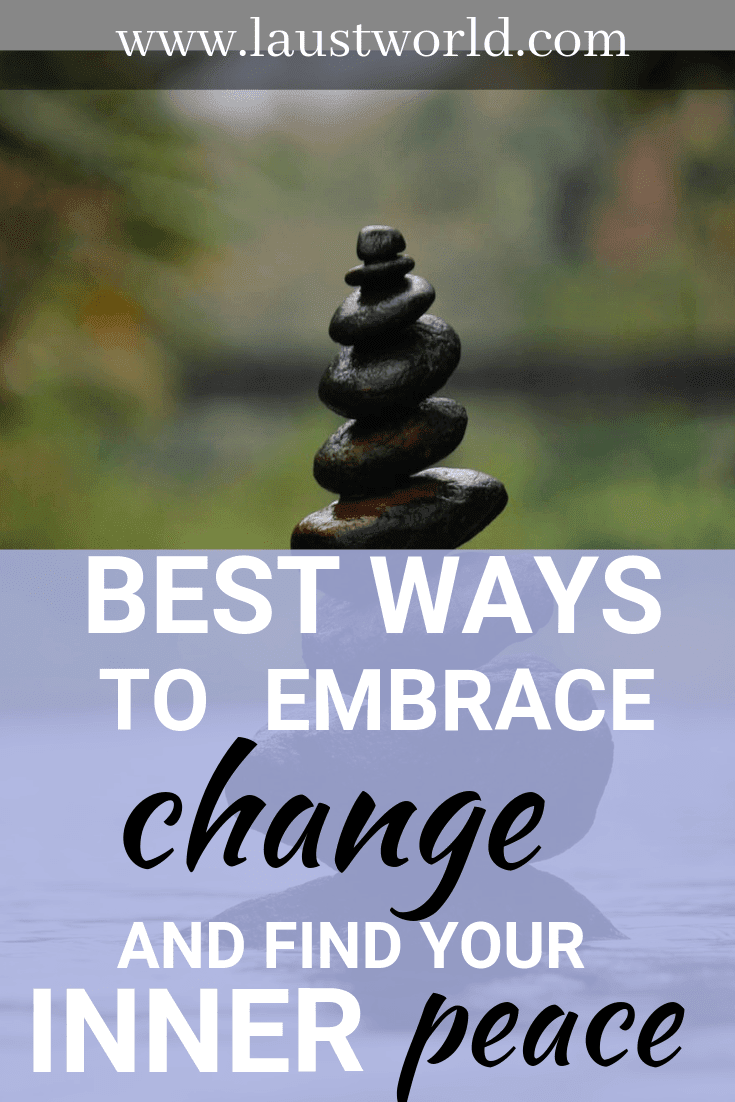 Pinterest image that says ways to embrace change and find inner peace