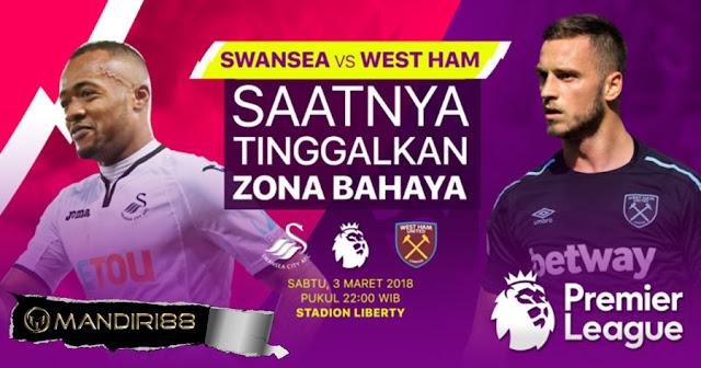 Prediksi Swansea City Vs West Ham United, Sabtu 03 Maret 2018 Pukul 22.00 WIB