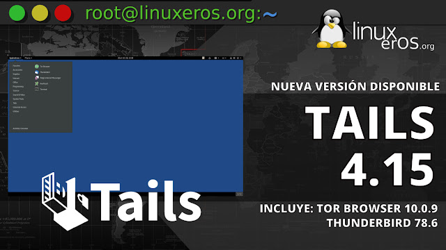 Tails 4.15, con Tor Browser 10.0.9 y Thunderbird 78.6