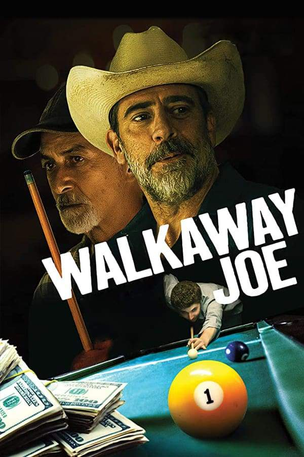 Movie: Walkaway Joe ( 2020 )