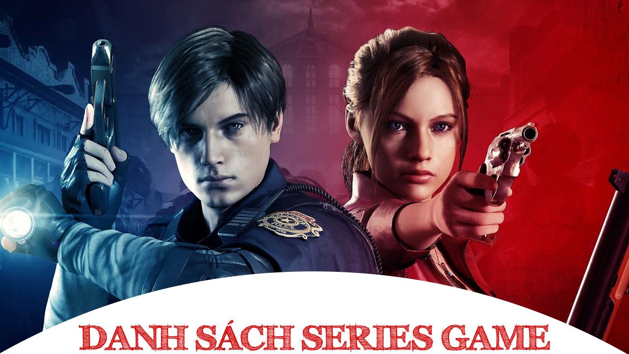 Danh Sách Series Game Resident Evil