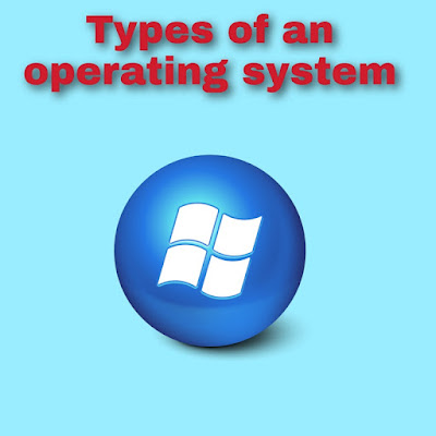 Types-of-an-operating-system